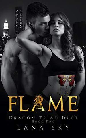 Flame by Lana Sky