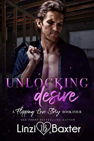 Unlocking Desire by Linzi Baxter