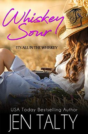 Whiskey Sour by Jen Talty