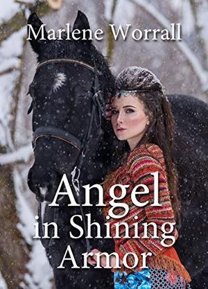 Angel in Shining Armor by Marlene Worrall