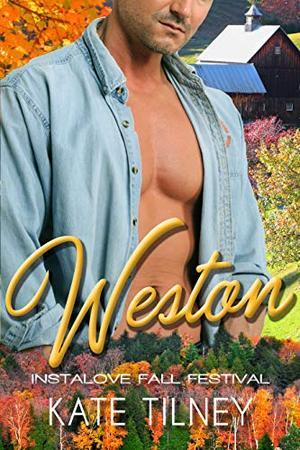 WESTON : a curvy, blue collar instalove short romance by Kate Tilney