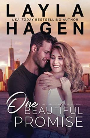 One Beautiful Promise (Very Irresistible Bachelors) by Layla Hagen