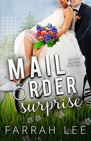 Mail Order Surprise by Farrah Lee