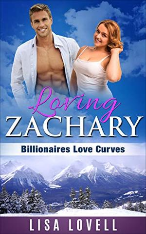 Loving Zachary by Lisa Lovell