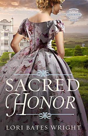 Sacred Honor by Lori Bates Wright