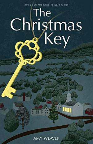 The Christmas Key by Amy Weaver