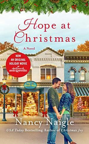 Hope at Christmas: A Novel by Nancy Naigle