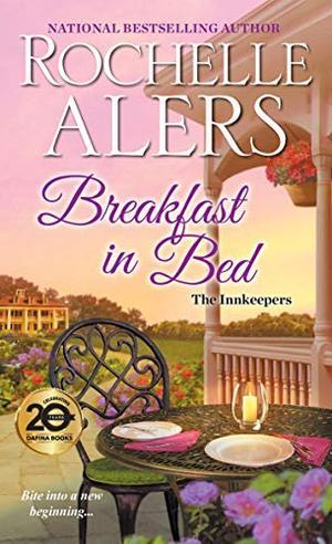 Breakfast in Bed (The Innkeepers) by Rochelle Alers