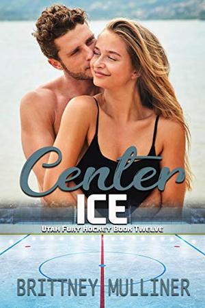 Center Ice by Brittney Mulliner