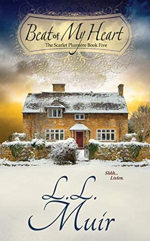 Beat of My Heart (A Regency Christmas Romance): Book 5 (The Scarlet Plumiere) by L.L. Muir