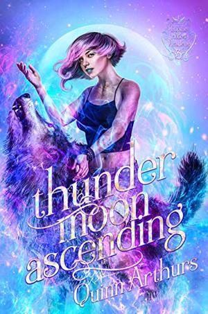 Thunder Moon Ascending by Quinn Arthurs