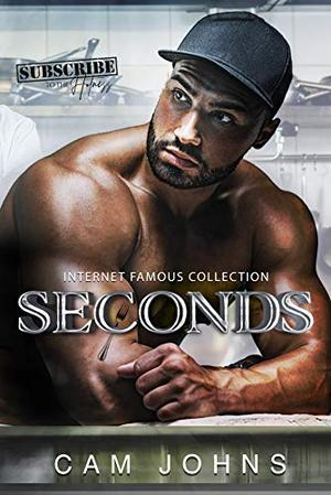 Seconds by Cam Johns