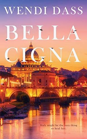 Bella Cigna (Foreign Endearments) by Wendi Dass