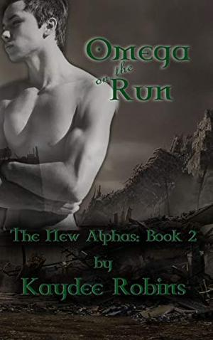 Omega on the Run by Kaydee Robins