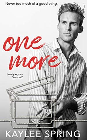 One More: A Reverse Harem Romance by Kaylee Spring