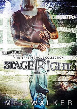 StageFight by Mel Walker