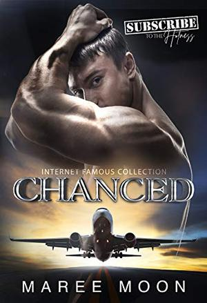 CHANCED by Maree Moon