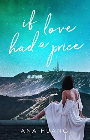 If Love Had A Price by Ana Huang