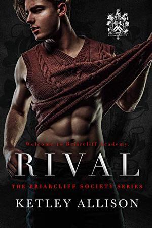 Rival by Ketley Allison