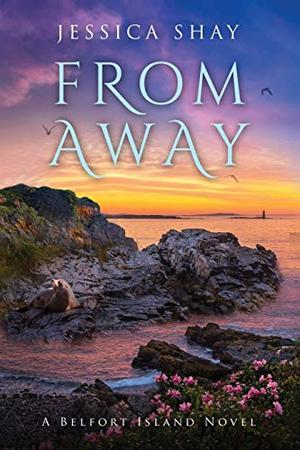 From Away by Jessica Shay