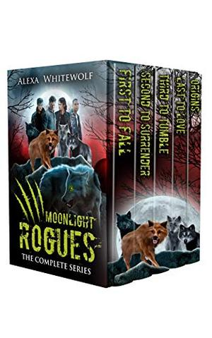 Moonlight Rogues Boxset: A Werewolf Paranormal Romance Completed Series by Alexa Whitewolf