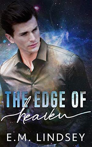 The Edge Of Heaven by E.M. Lindsey