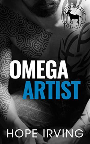 Omega Artist: A Hero Club Novel by Hope Irving, Hero Club