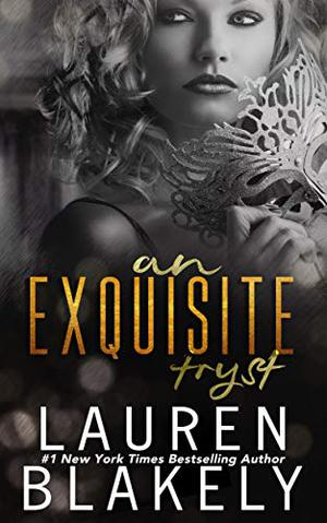 An Extravagant Tryst: A Prologue (The Extravagant) by Lauren Blakely