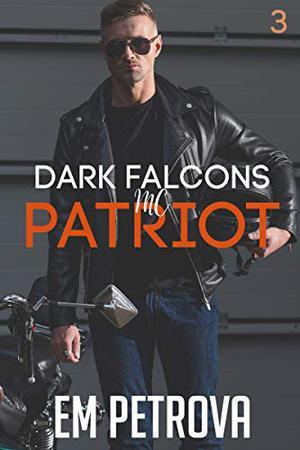 Patriot by Em Petrova