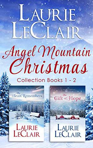 Angel Mountain Christmas by Laurie LeClair