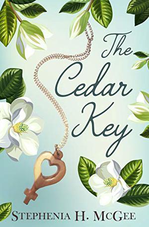 The Cedar Key: A Small Town Southern Contemporary by Stephenia H. McGee