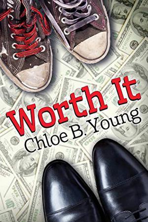 Worth It by Chloe B. Young