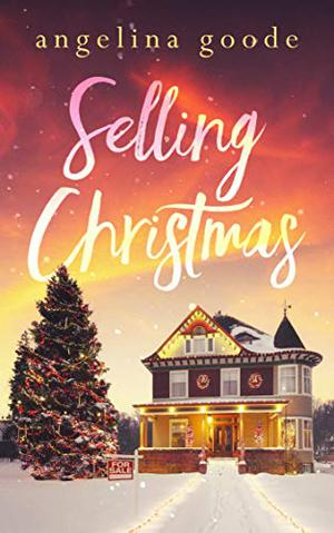 Selling Christmas by Angelina Goode
