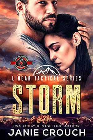 Storm (Special Forces: Operation Alpha): A Linear Tactical Series Novel by Janie Crouch, Operation Alpha