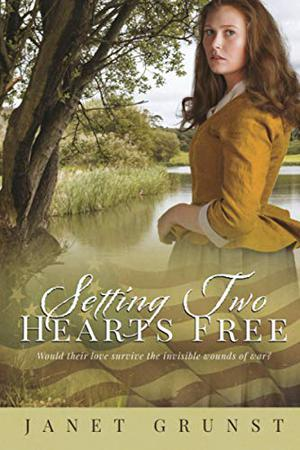 Setting Two Hearts Free by Janet S. Grunst