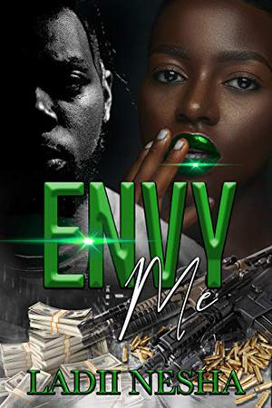 Envy Me by Renesha Williams