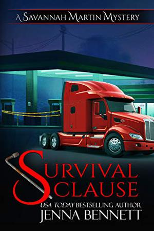 Survival Clause: A Savannah Martin Novel by Jenna Bennett