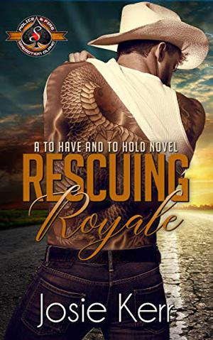 Rescuing Royale by Josie Kerr, Operation Alpha