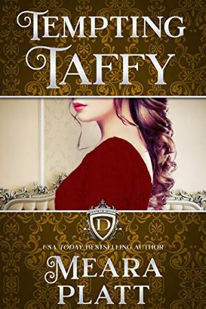 Tempting Taffy by Meara Platt
