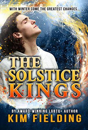 The Solstice Kings by Kim Fielding