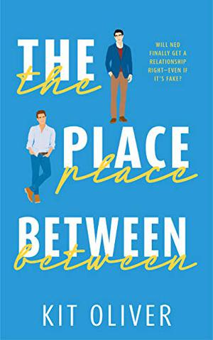 The Place Between by Kit Oliver