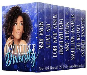 Invincible Diversity by Mona Risk, Jen Talty, Susan Jean Ricci, Dani Haviland, Natalie Ann, Susanne Matthews, Taylor Lee, Suzanne Jenkins