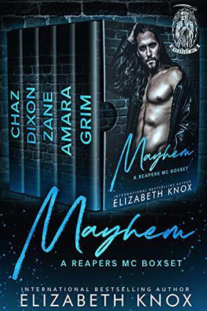 Mayhem: A Reapers MC Boxset by Elizabeth Knox, Charli Childs