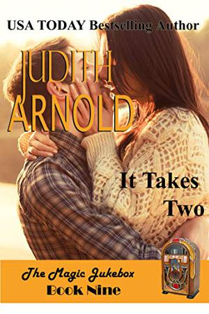 It Takes Two by Judith Arnold