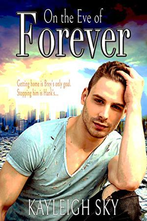 On the Eve of Forever by Kayleigh Sky
