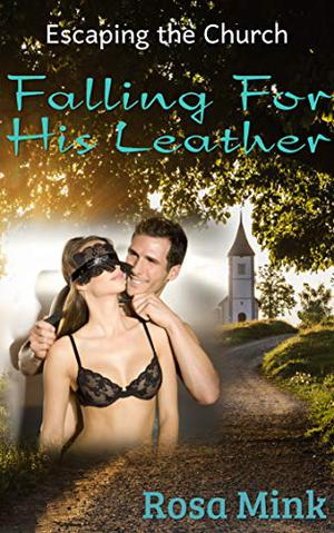 Falling for His Leather by Rosa Mink
