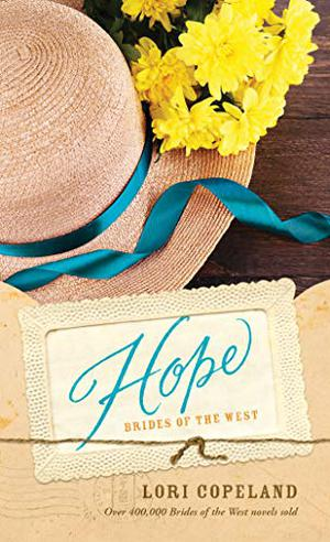 Hope (Brides of the West) by Lori Copeland