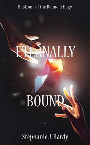 Eternally Bound by Stephanie J. Bardy