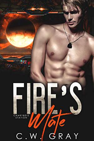 Fire's Mate by C.W. Gray