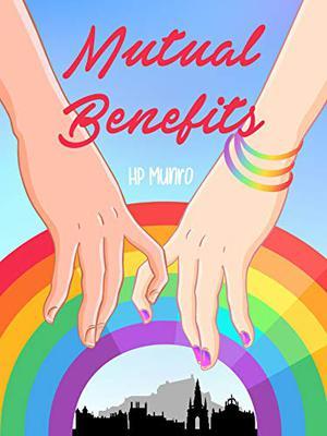 Mutual Benefits by H.P. Munro